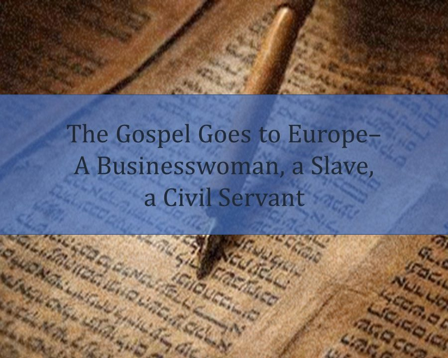 The Gospel Goes To Europe