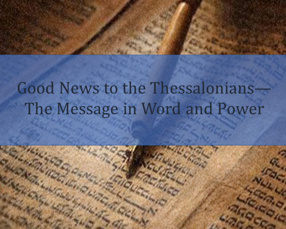 Good News to the Thessalonians