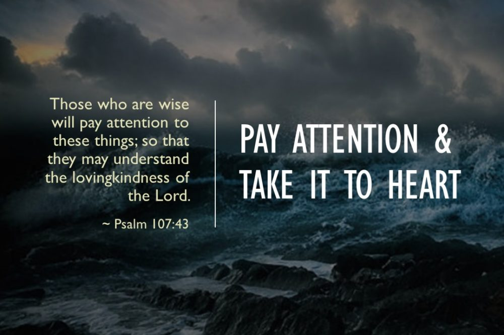 Pay Attention & Take It To Heart