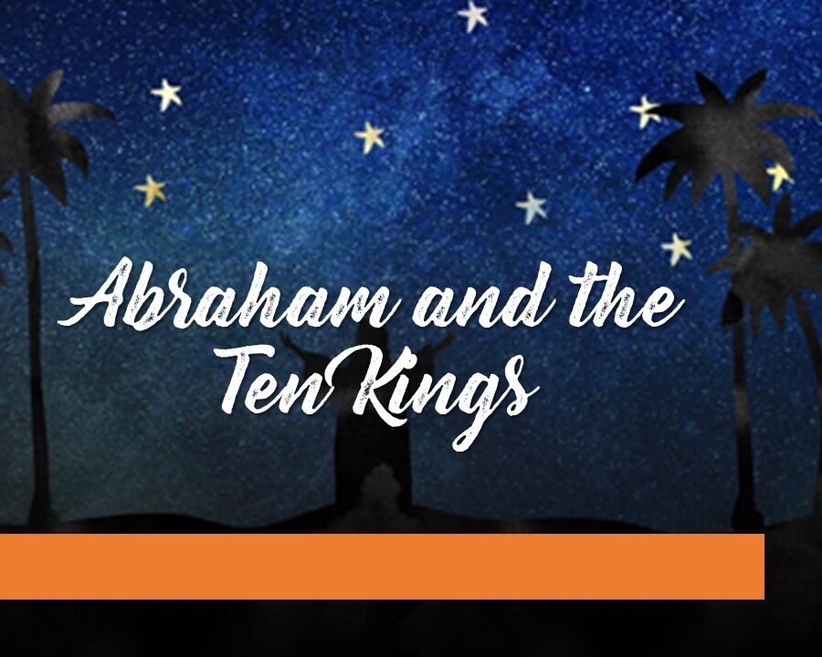 Abraham and the Ten Kings