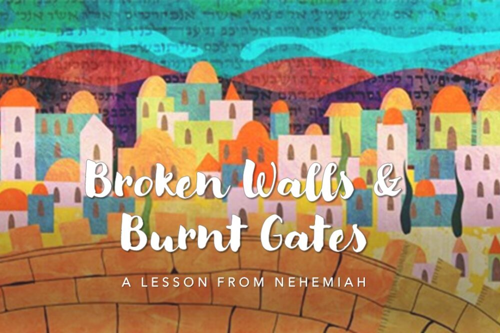 Broken Walls & Burnt Gates