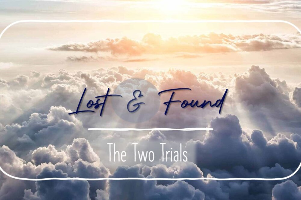 The Two Trials