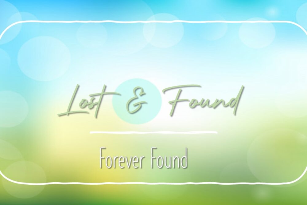 Forever Found